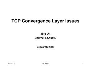 TCP Convergence Layer Issues