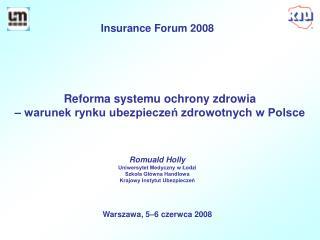 Reforma systemu ochrony zdrowia  – warunek rynku ubezpieczeń zdrowotnych w Polsce