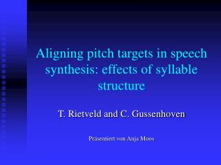 Aligning pitch targets in speech synthesis: effects of syllable structure