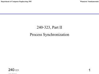 240-323, Part II  Process Synchronization