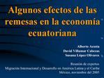 Algunos efectos de las remesas en la econom a ecuatoriana