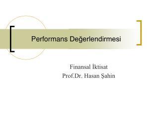 Performan s Değerlendirmesi