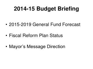 2014-15 Budget Briefing