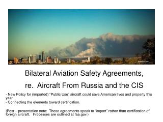 Bilateral Aviation Safety Agreements, re.  Aircraft From Russia and the CIS