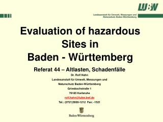 Evaluation of hazardous Sites in  Baden - Württemberg