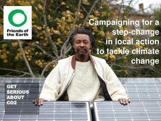 Campaigning for a step-change in local action to tackle climate change