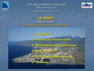 CITY DEVELOPMENT STRATEGIES IMFO conference 2005 Cape Town, Aug.15-16-17