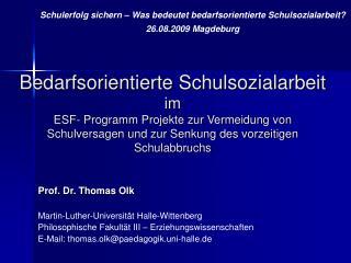 Prof. Dr. Thomas Olk Martin-Luther-Universit�t Halle-Wittenberg