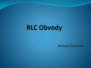 RLC Obvody