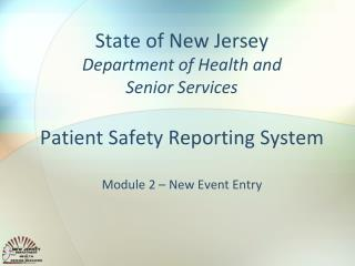 Patient Safety Reporting System