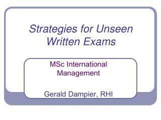 Strategies for Unseen Written Exams