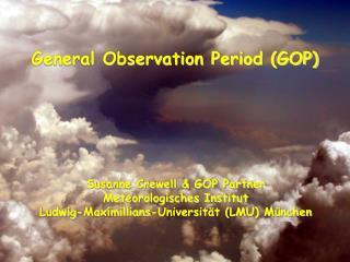 General Observation Period (GOP)