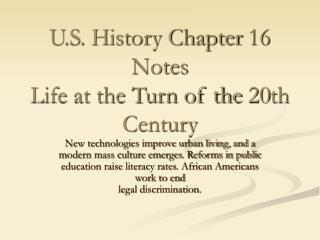 U.S. History Chapter 16 Notes Life at the Turn of the 20th Century
