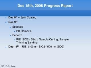 Dec 15th, 2008 Progress Report