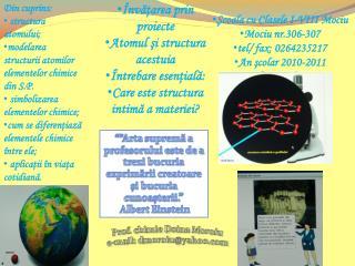 Şcoala cu Clasele I-VIII Mociu Mociu  nr.306-307 tel / fax: 0264235217 An şcolar 2010-2011