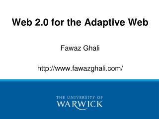 Web 2.0 for the Adaptive Web