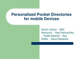 Personalized Pocket Directories for mobile Devices