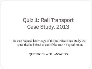 Quiz 1: Rail Transport  Case Study, 2013