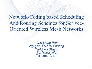 Network-Coding based Scheduling And Routing Schemes for Serivce-Oriented Wireless Mesh Networks