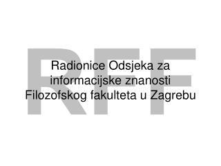 Radionice Odsjeka za informacijske znanosti Filozofskog fakulteta u Zagrebu