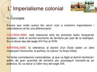 L' Imperialisme colonial