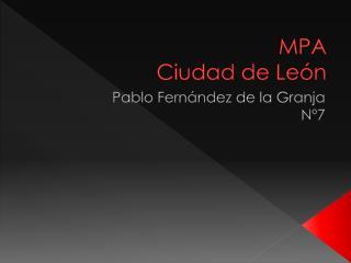 MPA   Ciudad de León