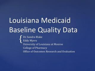 Louisiana Medicaid Baseline Quality Data