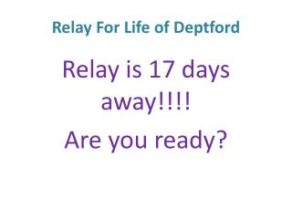 Relay For Life of Deptford