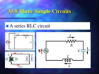 33-8  Three Simple Circuits