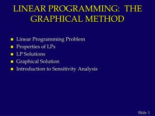 LINEAR PROGRAMMING:  THE GRAPHICAL METHOD