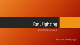 Rail lighting