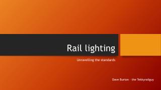 Rail lighting