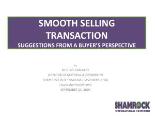 SMOOTH SELLING TRANSACTION SUGGESTIONS FROM A BUYER'S PERSPECTIVE