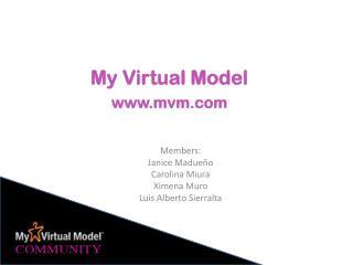 Members : Janice Madueño Carolina Miura Ximena Muro Luis Alberto  Sierralta