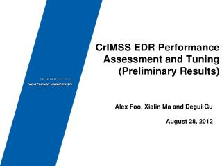 CrIMSS EDR Performance Assessment and Tuning (Preliminary Results)