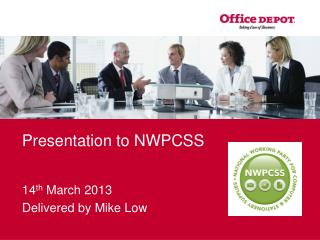 Presentation to NWPCSS