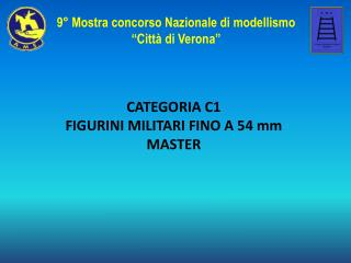 CATEGORIA C1 FIGURINI MILITARI FINO A 54 mm MASTER