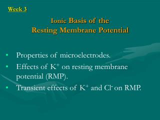 Ionic  Basis of the Resting Membrane Potential