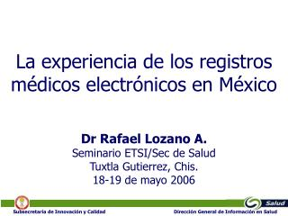 La experiencia de los registros médicos electrónicos en México
