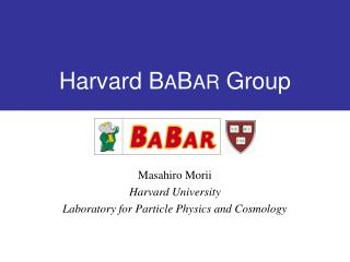 Harvard B A B AR  Group