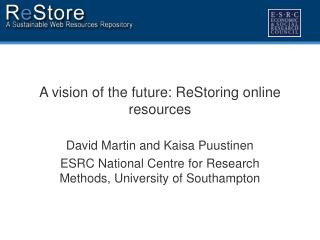 A vision of the future: ReStoring online resources