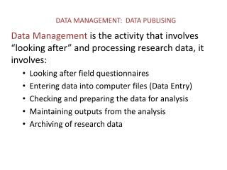 DATA MANAGEMENT:   DATA PUBLISING