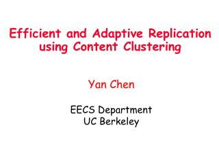 Efficient and Adaptive Replication using Content Clustering