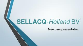 SELLACQ - Holland  BV