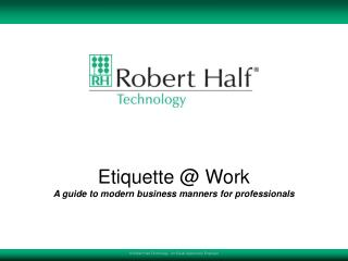 Etiquette  @  Work A guide to modern business manners for professionals
