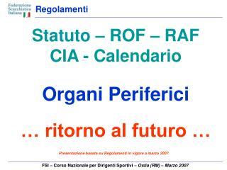 FSI – Corso Nazionale per Dirigenti Sportivi  – Ostia (RM) – Marzo 2007