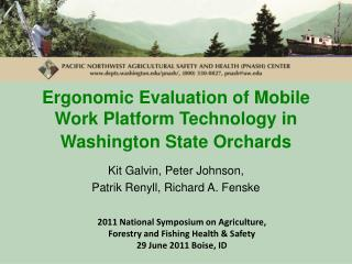 Ergonomic Evaluation of Mobile Work Platform Technology in Washington State Orchards
