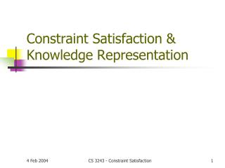 Constraint Satisfaction & Knowledge Representation