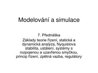 Modelování a simulace