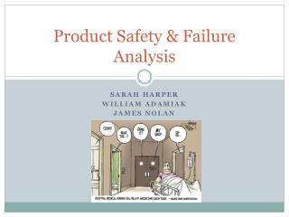 Product Safety & Failure Analysis